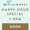 Promotional image for Get 15% Off During Happy Hour at Facialworks